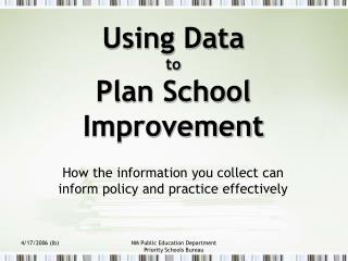 Utilizing Data to Plan School Improvement