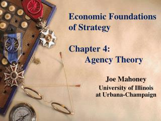 Financial Foundations of Strategy Chapter 4: Agency Theory