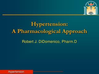 Hypertension: A Pharmacological Approach