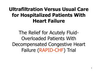 Ultrafiltration Versus Usual Care for Hospitalized Patients With Heart Failure The Relief for Acutely Fluid-Overloaded
