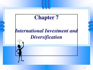 Section 7 International Investment and Diversification