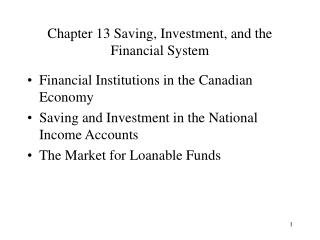 Section 13 Saving, Investment, and the Financial System
