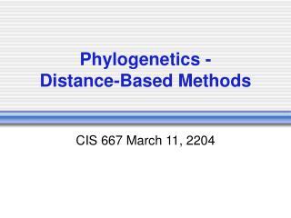 Phylogenetics - Distance-Based Methods