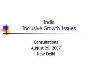 India Inclusive Growth Issues