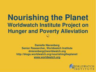 Supporting the Planet Worldwatch Institute Project on Hunger and Poverty Alleviation