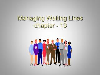 Overseeing Waiting Lines part - 13