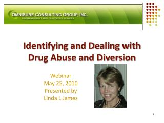 Recognizing and Dealing with Drug Abuse and Diversion