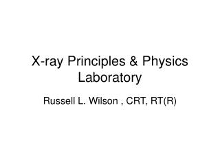 X-beam Principles Physics Laboratory