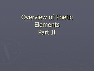 Review of Poetic Elements Part II
