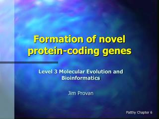 Arrangement of novel protein-coding qualities