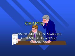 WINNING MARKETS: MARKET-ORIENTED STRATEGIC PLANNING