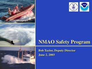 NMAO Safety Program