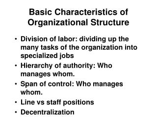 Fundamental Characteristics of Organizational Structure