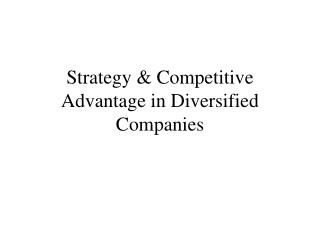 Procedure Competitive Advantage in Diversified Companies