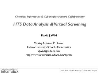 Concoction Informatics Cyberinfrastructure Collaboratory HTS Data Analysis Virtual Screening