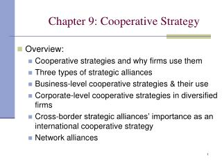 Section 9: Cooperative Strategy