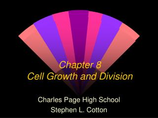 Section 8 Cell Growth and Division