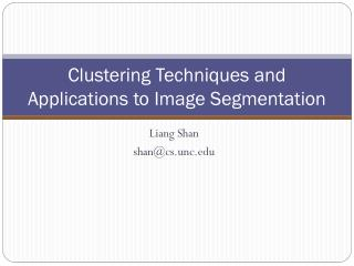Bunching Techniques and Applications to Image Segmentation