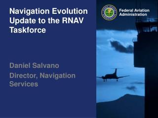 Route Evolution Update to the RNAV Taskforce