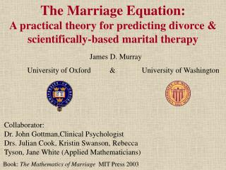 The Marriage Equation: A pragmatic hypothesis for foreseeing separate deductively based conjugal treatment