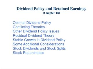 Profit Policy and Retained Earnings Chapter 18