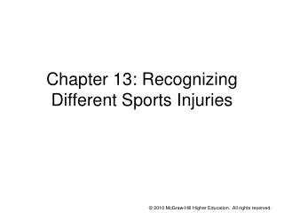 Section 13: Recognizing Different Sports Injuries