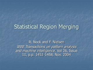 Measurable Region Merging