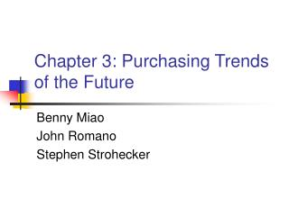 Section 3: Purchasing Trends of the Future
