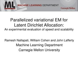 Parallelized variational EM for Latent Dirichlet Allocation: An exploratory assessment of rate and adaptability