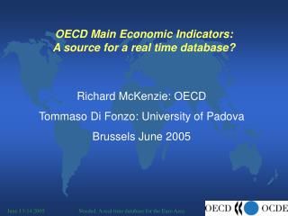 OECD Main Economic Indicators: A hotspot for a constant database