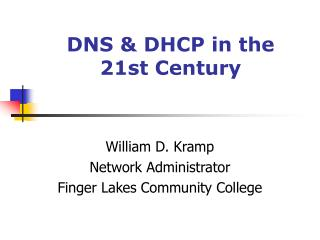 DNS DHCP in the 21st Century
