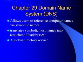 Section 29 Domain Name System DNS