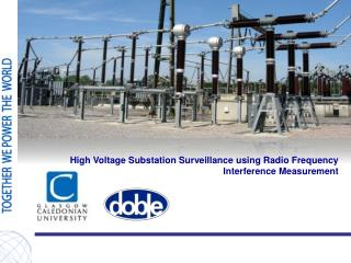 High Voltage Substation Surveillance utilizing Radio Frequency Interference Measurement
