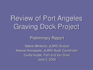 Survey of Port Angeles Graving Dock Project