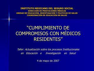 INSTITUTO MEXICANO DEL SEGURO SOCIAL DIRECCI N DE PRESTACIONES M DICAS UNIDAD DE EDUCACI N, INVESTIGACI N Y POL TICAS D