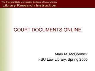 COURT DOCUMENTS ONLINE