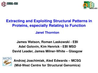 Removing and Exploiting Structural Patterns in Proteins, particularly Relating to Function