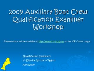 2009 Auxiliary Boat Crew Qualification Examiner Workshop