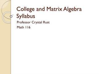 School and Matrix Algebra Syllabus