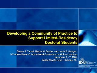 Building up a Community of Practice to Support Limited-Residency Doctoral Students