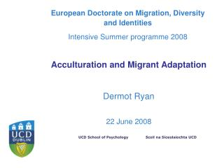 European Doctorate on Migration, Diversity and Identities Intensive Summer program 2008