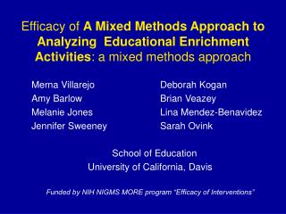 Adequacy of A Mixed Methods Approach to Analyzing Educational Enrichment Activities: a blended techniques approach