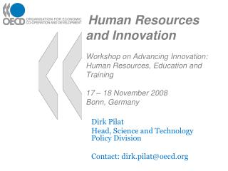 HR and Innovation Workshop on Advancing Innovation: Human Resources, Education and Training 17 18 Novem