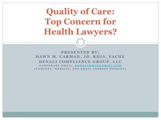 Nature of Care: Top Concern for Health Lawyers