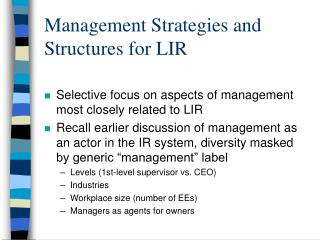 Administration Strategies and Structures for LIR