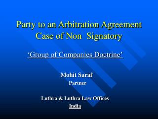 Gathering to an Arbitration Agreement Case of Non Signatory