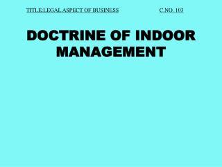 Regulation OF INDOOR MANAGEMENT