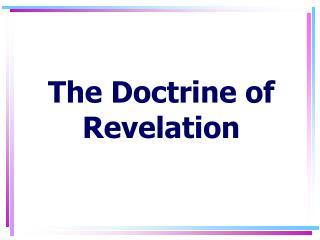 The Doctrine of Revelation