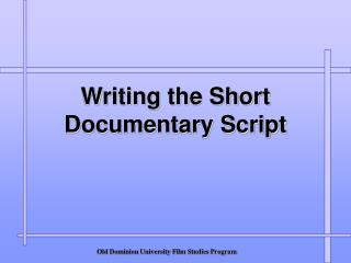 Composing the Short Documentary Script