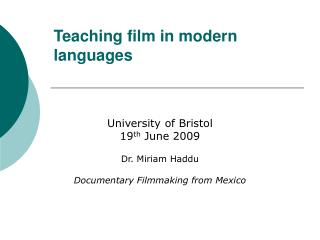 Showing film in present day dialects
